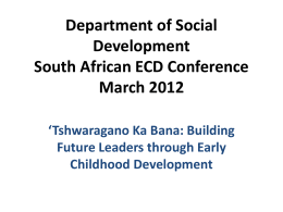 Leadership for the future of ECD - Takalani Sesame Early Childhood