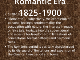 Romantic Era 1825-1900