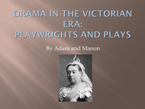 Playwrights and Plays of Melodrama in the Victorian Era