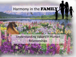 Harmony in the FAMILY