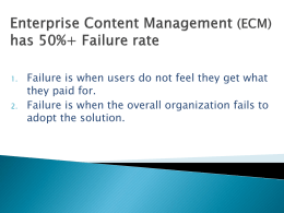 Enterprise Content Management (ECM) has 50%+