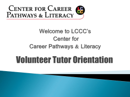 Orientation LCCC - Tutors of Literacy in the Commonwealth