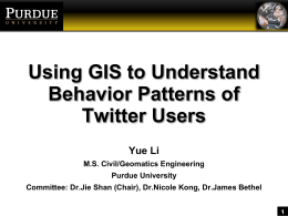 1 Using GIS to Understand Behavior Patterns of Twitter Users