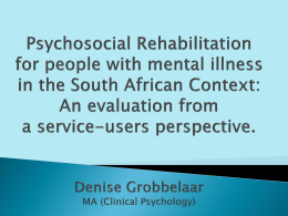 Psychosocial Rehabilitation for people with mental illness in the