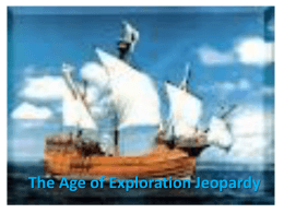 Age of Exploration Jeopardy.ppt
