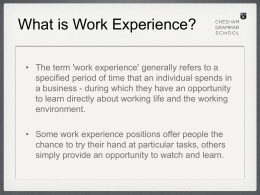 Why do Work Experience Presentation