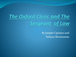 The Oxford Cleric and The Sergeant of Law