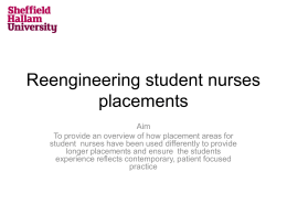 Reengineering student nurses placements