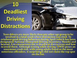 10 Deadliest Driving Distractions Number 2 Is!