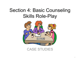 Section 4_Basic Counseling Skills Roleplay