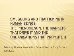Smuggling and Trafficking in Human Beings: The