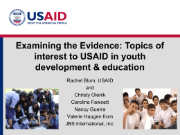 Examining the EvidenceTopics of Interest to USAID in Youth