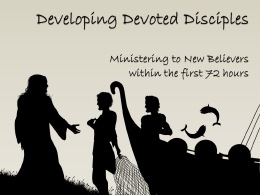 Developing Devoted Disciples