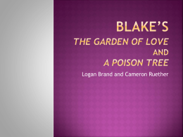 Blake`s The Garden of Love and A Poison Tree