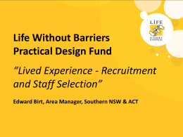 Lived Exeperience Recruitment and Staff Selection