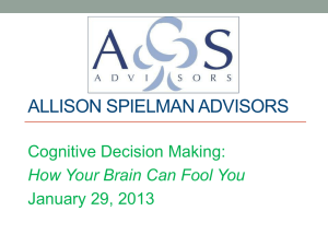 "January 2013 – ""Cognitive Decision Making"""