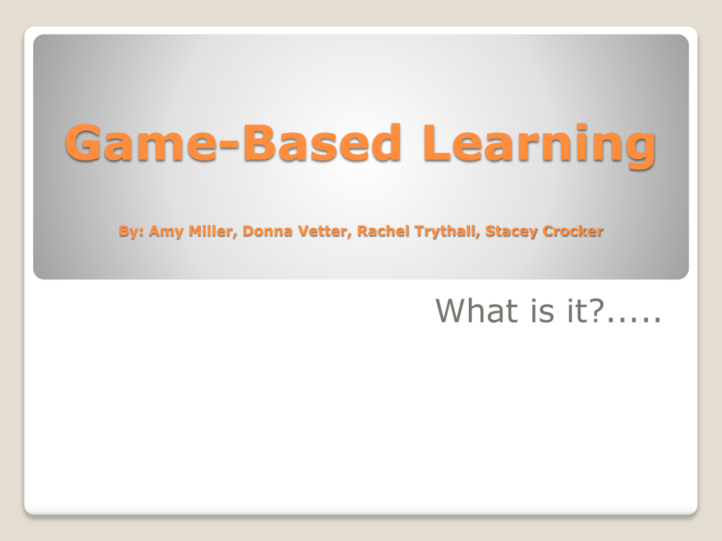 Game Based Learning Ppt