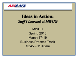 Ideas In Action - Midwest User Group