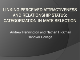 The Effect of relationship status on perceived attractiveness: a visual