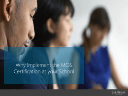 Value of MOS Certification Powerpoint