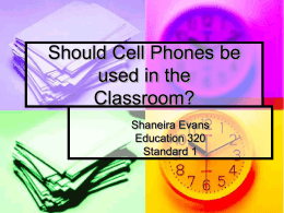 Should Cell Phones be used in the Classroom?