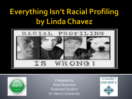 Everything isn`t racial profiling