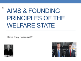 7_Welfare State Aims & Principles