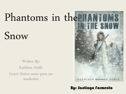 Phantoms in the Snow
