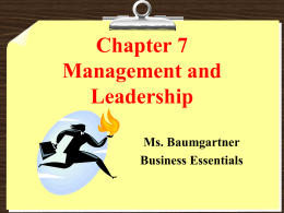 Chapter 7 Manager as Leader