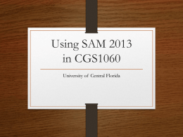 Using SAM 2013 in CGS1060 - University of Central Florida