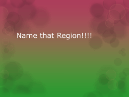 Name that Region!!!!