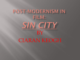 Post-Modernism in film: SIN CITY