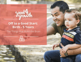 The Good4Growth™ Approach, 0 – 5 Years