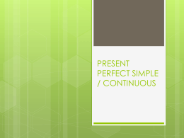 Present_Perfect_Simple_Continuous