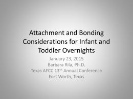 Attachment and Bonding Considerations for Infants