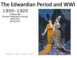 The Edwardian Period and WWI