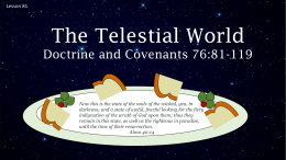 Lesson 81 D&C 76 80-119 The Telestial World Power Pt