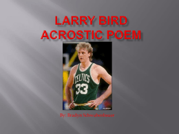 Larry Bird Acrostic Poem