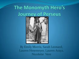 The Monomyth Hero`s Journey of Perseus