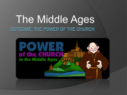 Middle Ages Power of the Church