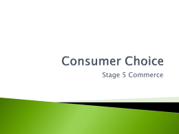 Consumer Choice * Commerce and Choice