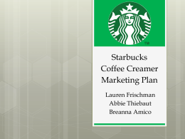 Starbucks Coffee Creamer Marketing Plan