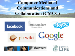 Computer Mediated Communications and Collaboration