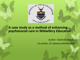 A Case Study as a Method of Enhancing Psychosocial Care in