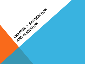 Chapter 3: Satisfaction and Alienation