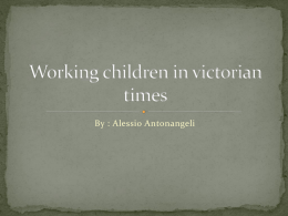 Working children in victorian times Alessio - LSJS-Year-6-wiki