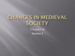 112 Chapter 14 section 2 Changes in Medieval Society