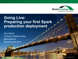 Going Live - Spark Summit