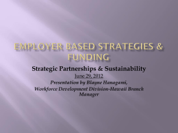 Employer-Based Strategies & Funding- Blayne