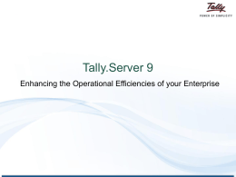 Key benefits of Tally.Server 9